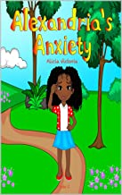 Alexandria's Anxiety (English Edition)