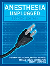 Anesthesia Unplugged, Second Edition (Gallagher, Anesthesia Unplugged) (English Edition)