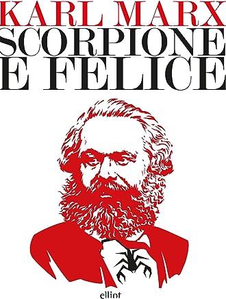 Scorpione e Felice