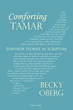 Comforting Tamar: Survivor Stories in Scripture