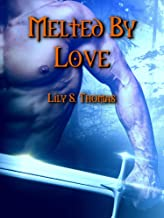 Melted By Love (The Giant Wars Book 3)
