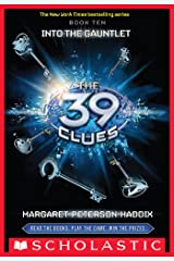 The 39 Clues #10: Into the Gauntlet Kindle Edition