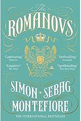 The Romanovs: 1613-1918 Kindle Edition
