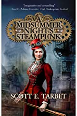 A Midsummer Night's Steampunk Kindle Edition