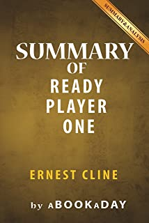Summary of Ready Player One: by Ernest Cline | Summary & Analysis (English Edition)