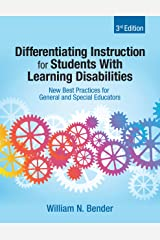 Differentiating Instruction for Students With Learning Disabilities: New Best Practices for General and Special Educators (English Edition) eBook Kindle