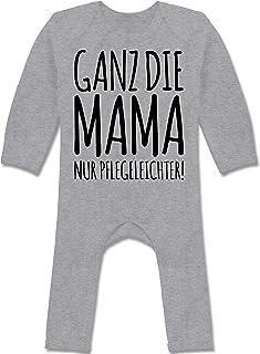 Shirtracer Strampler Motive - Ganz die Mama nur pflegeleichter - Baby-Body Langarm für Jungen und Mädchen