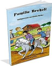 Familie Brokoli - Vollkommen verrückte Ferien (German Edition)