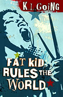 Fat Kid Rules The World (English Edition)