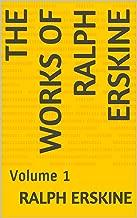The Works Of Ralph Erskine: Volume 1