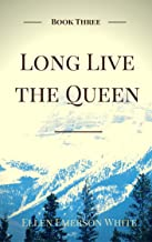 Long Live The Queen (President's Daughter Book 3)