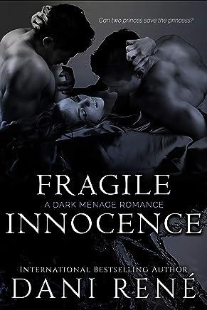 Fragile Innocence: A Dark Ménage Romance