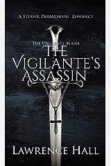 The Vigilante's Assassin (The Vigilante Series Book 3) Kindle Edition