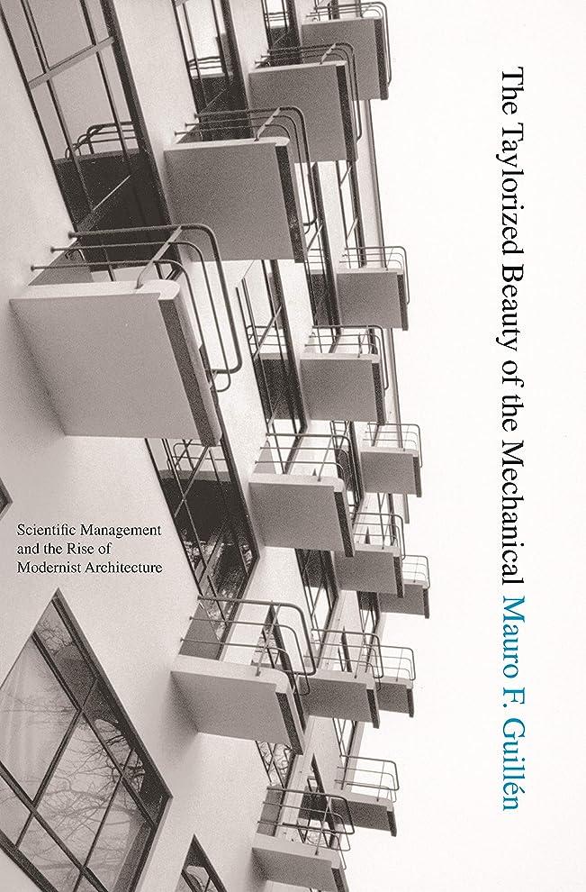 指掘るあそこThe Taylorized Beauty of the Mechanical: Scientific Management and the Rise of Modernist Architecture (Princeton Studies in Cultural Sociology)