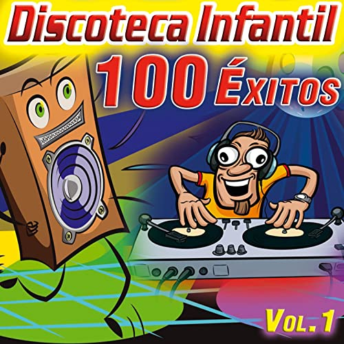 Discoteca Infantil. 100 Éxitos. Canciones Infantiles para Fiestas ...