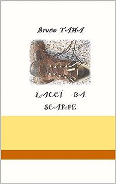 LACCI DA SCARPE (Italian Edition)