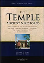 The Temple Ancient and Restored - Temple on Mount Zion Series 3