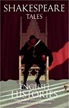 Shakespeare Tales: English Histories