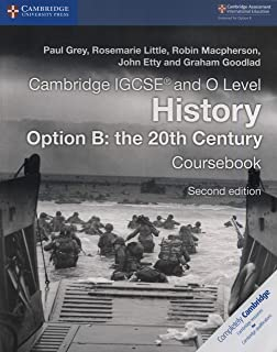 Cambridge IGCSE (R) and O Level History Option B: the 20th Century Coursebook