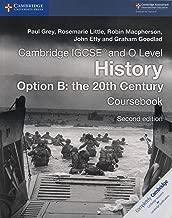 Cambridge IGCSE® and O Level History Option B: the 20th Century Coursebook (Cambridge International IGCSE)