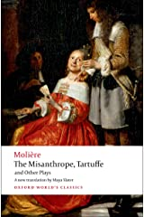 The Misanthrope, Tartuffe, and Other Plays (Oxford World's Classics) Kindle Edition