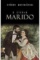 O Eterno Marido eBook Kindle