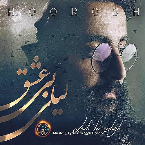 103c59019c8 Leili Bi Eshgh by Hoorosh Band on Amazon Music - Amazon.com