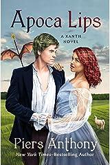 Apoca Lips (The Xanth Novels) Kindle Edition