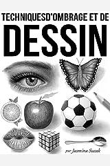 Techniques d'Ombrage et de Dessin (French Edition) Kindle Edition