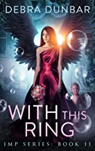 With This Ring (Imp Series Book 11)