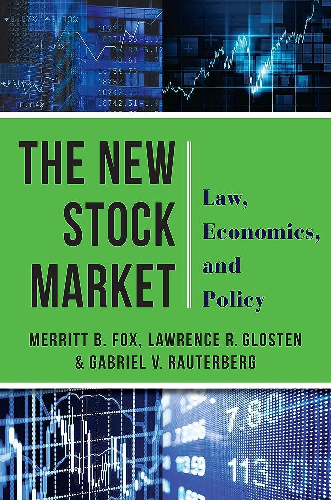 追跡学校事業内容The New Stock Market: Law, Economics, and Policy (English Edition)