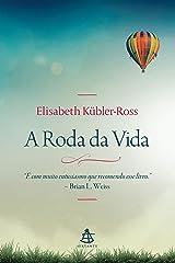 A Roda da Vida eBook Kindle