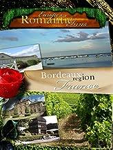 Europe's Classic Romantic Inns - Bordeaux