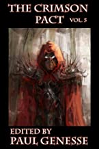The Crimson Pact: Volume 5