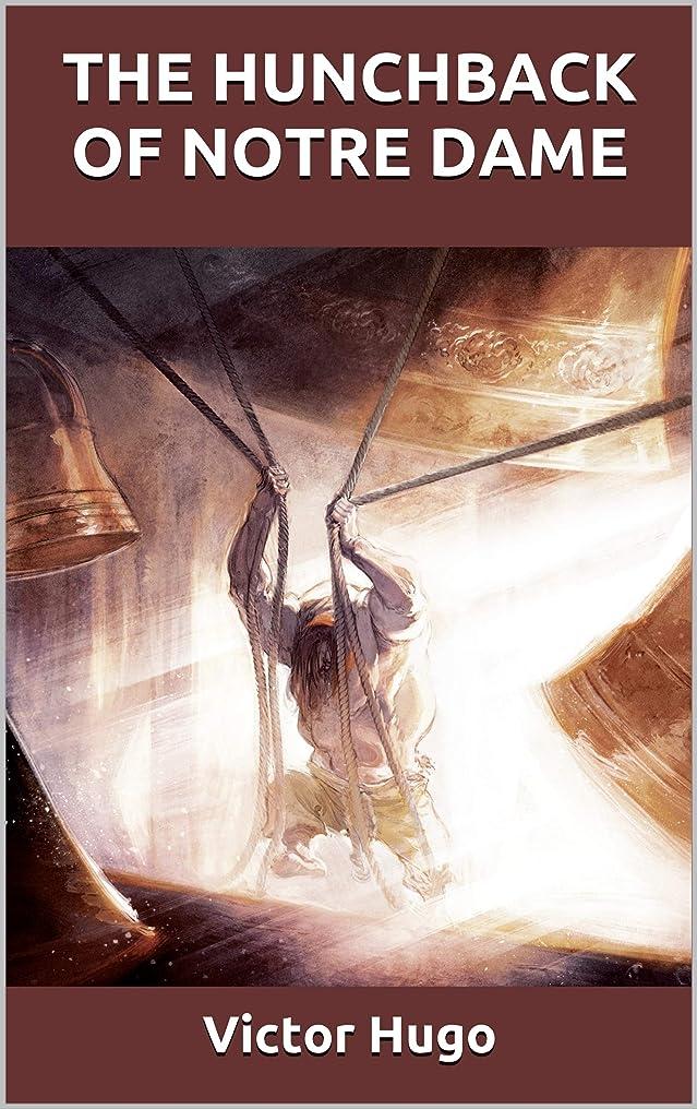 程度百強制的THE HUNCHBACK OF NOTRE DAME (English Edition)