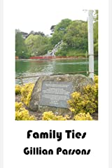 Family Ties: The Luscombe Chronicles Book 2 Kindle Edition