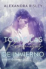 Todas las promesas de invierno (Los Dorodin nº 2) (Spanish Edition) Format Kindle