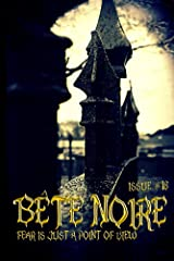 Bete Noire issue #18 Kindle Edition