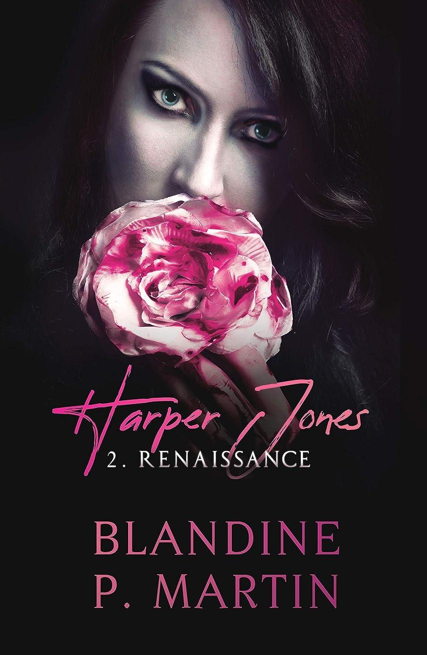 砂漠日常的にクローンHarper Jones - 2. Renaissance (French Edition)