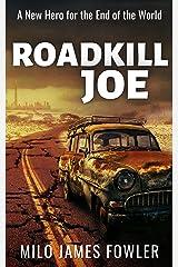 Roadkill Joe Kindle Edition
