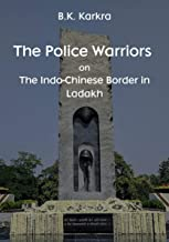 The Police Warriors on The Indo-Chinese Border in Ladakh