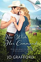 His Wish, Her Command (Whispers In Wyoming Book 19)