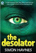 The Desolator: A short story