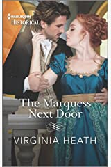 The Marquess Next Door: A sexy, funny Regency romance (The Talk of the Beau Monde Book 2) Kindle Edition
