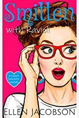 Smitten with Ravioli: A Sweet Romantic Comedy (Smitten with Travel Romantic Comedy Series Book 1) Kindle Edition
