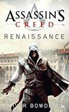 Assassin's Creed, T1 : Assassin's Creed : Renaissance (Assassin's Creed (1)) (French Edition)