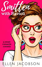 Smitten with Ravioli (Smitten with Travel Romantic Comedy Series Book 1)