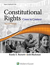 Constitutional Rights: Cases in Context (Aspen Casebook Series)