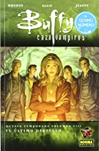 Buffy Cazavampiros 8 El ultimo destello / Buffy the Vampire Slayer 8 The last flash (Made in Hell) (Spanish Edition)