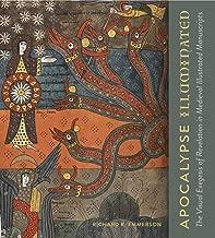 Apocalypse Illuminated: The Visual Exegesis of Revelation in Medieval Illustrated Manuscripts